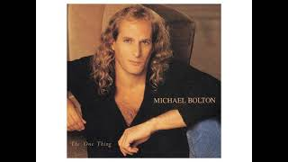 Michael Bolton - Never Get Enough Of Your Love