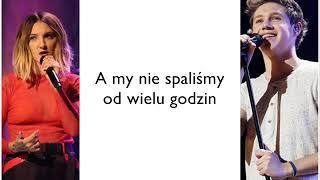 Julia Michaels Ft. Niall Horan   WHAT A TIME [Tłumaczenie PL]