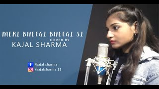 Meri Bheegi Bheegi Si | Female Version   - YouTube
