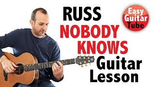 How To Play NOBODY KNOWS By RUSS  Guitar Tutorial (FREE TAB)