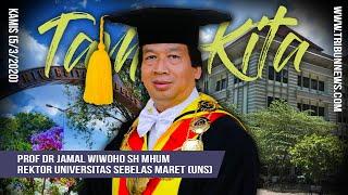 TAMU KITA - Rektor UNS Prof Jamal Wiwoho, Mahasiswa Teladan hingga Raih Penghargaan Presiden