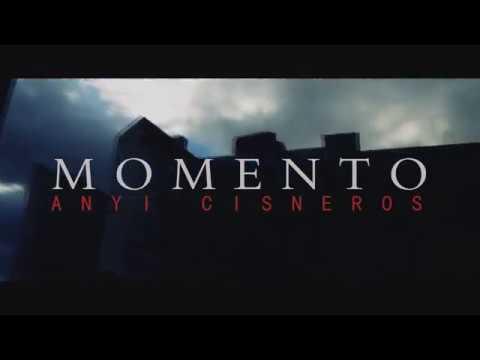 Anyi Cisneros - Momento (OfficialVideo)