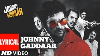 Johnny Gaddaar Title Track (Lyrical) | Neil Nitin   - YouTube