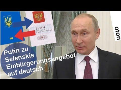 Putin zu Selenskis Einbürgerungsangebot auf deutsch [Video]
