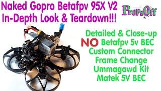 Naked Gopro | How To Make A Naked Gopro 6 Black | Betafpv 95X Teardown | No More Betafpv 5V BEC