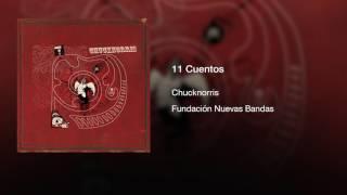 Chucknorris - 11 Cuentos (2005) || Full Album ||
