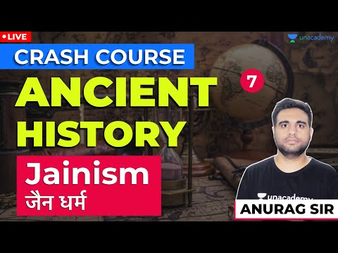 Jainism: जैन धर्म | Lec 7 | Ancient History | SSC, NTPC/Group D Exam | Anurag Sir