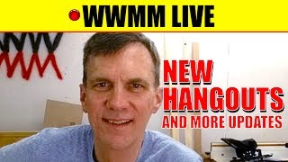 🔴 WWMM Live! New Patreon hangouts, newsletter reminder and more updates
