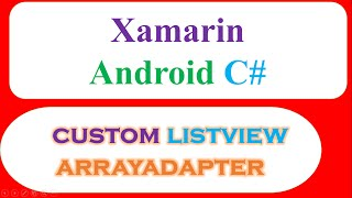 C# Xamarin Android ListView Ep.04 : Custom - Images,Text  and ItemClick [ArrayAdapter]