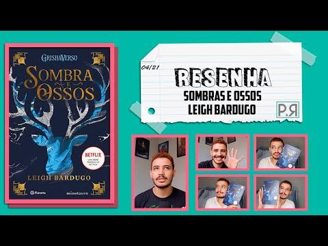 Resenha: Sombra E Ossos (Leigh Bardugo) | Patrick Rocha