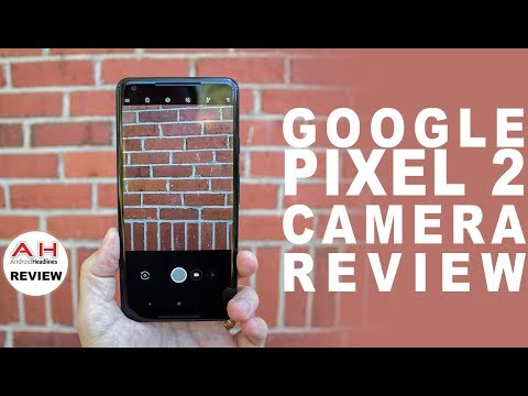 Google Pixel 2 In Depth Camera Review – Truly a Generational Leap
