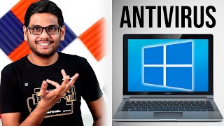 Do You Really Need an Antivirus in Windows 10??
