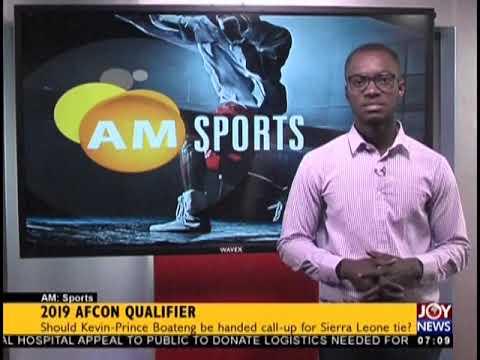 2019 AFCON Qualifier - AM Sports on JoyNews (26-9-18)