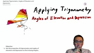 Lesson 73 - Applying Trigonometry: Angles Of Elevation And Depression