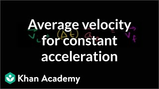 Average Velocity for Constant Acceleration