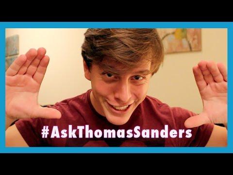#AskThomasSanders   Episode 1