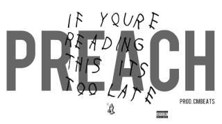 FREE DL - Preach Instrumental - Drake x PARTYNEXTDOOR (refix)