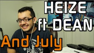 Heize (헤이즈)   And July (Feat. DEAN, DJ Friz) MV Reaction
