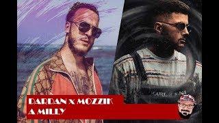 Reaktion | DARDAN X MOZZIK ~ A MILLY