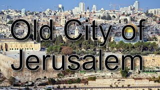OLD CITY OF JERUSALEM - Biblical Israel Ministries & Tours