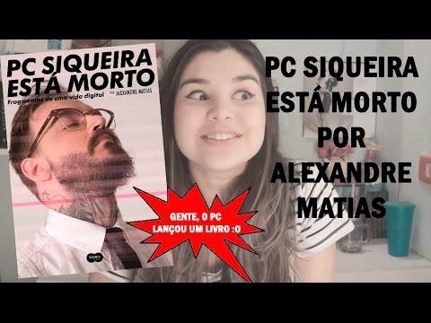 PC SIQUEIRA ESTÁ MORTO | DETALHES DO LIVRO