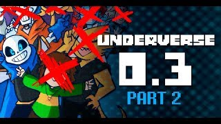 UNDERVERSE 0.3 Part 2 [By Jakei]