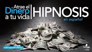 Atraer dinero abundancia y prosperidad   Hipnosis muy poderosa   Hypnosis Online