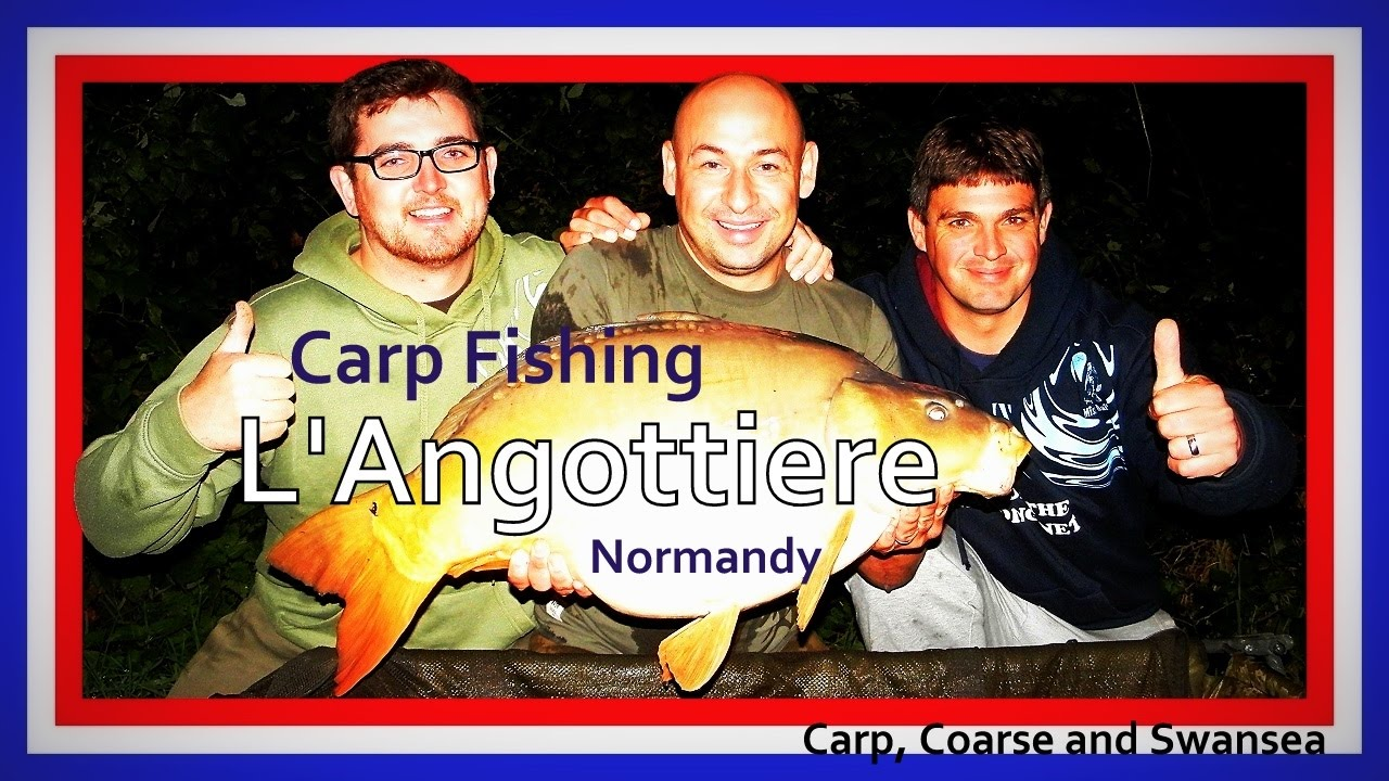 Carp Fishing - L'Angottiere - Normandy, France. Carp, Coarse and Swansea Video 141