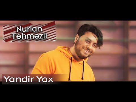 Nurlan Tehmezli - Yandir Yax (feat N.A.D.O. Official Video) mp3 yukle - mp3.DINAMIK.az