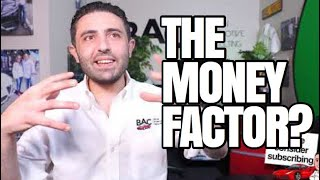 The Truth About Leasing .. The Money Factor