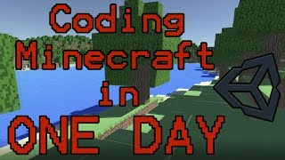 Coding Minecraft in ONE DAY (Timelapse) | Unity3D