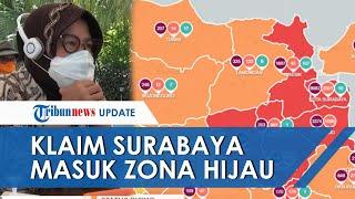 Penjelasan Risma soal Klaim-nya Terkait Surabaya Sudah Berubah Jadi Zona Hijau