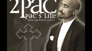2Pac - Pac's Life (feat. T.I.) Lyrics