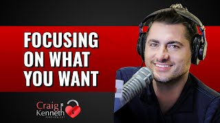 Focusing On What You Want
