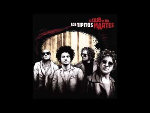 Los Tipitos - Una Canción