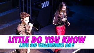 Little Do You Know   Live On Valentines Day!