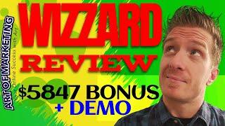 Wizzard Review, Demo & $5847 Bonus - Wizzard Review