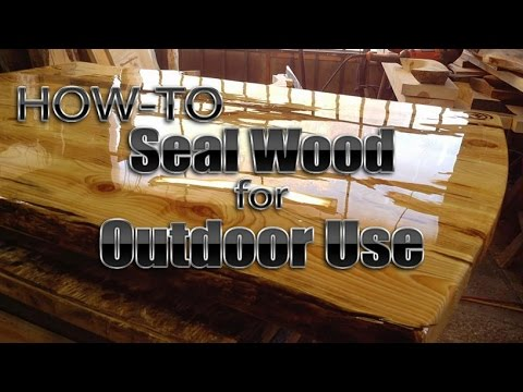 Video How-to Seal Wood for Outdoor Use DIY