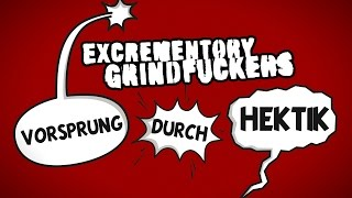 Excrementory Grindfuckers - Vorsprung durch Hektik [OFFICIAL VIDEO]