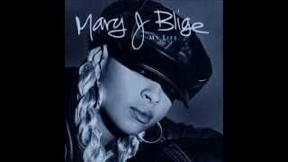 Mary J. Blige - You Gotta Believe