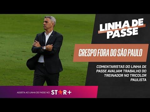 CRESPO FORA DO SÃO PAULO: DE 0 A 10, QUAL É A NOTA FINAL DO TREINADOR NO TRICOLOR? | Linha de Passe