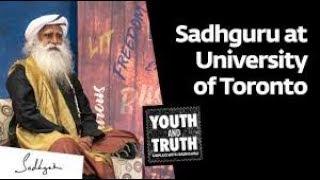 Sadhguru at University of Toronto - Youth and Truth, Nov 12, 2019 [Full Talk]
