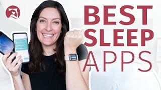 Best Sleep Apps For 2020 - Who's Ready To Sleep Better?