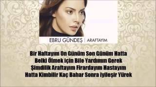 Ebru Gündeş-Araftayım Lyrics