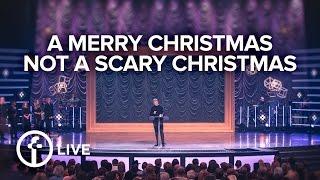 A Merry Christmas Not a Scary Christmas   Jentezen Franklin