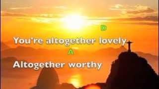 Here I am to worship (lyrics & chords) Chris Tomlin