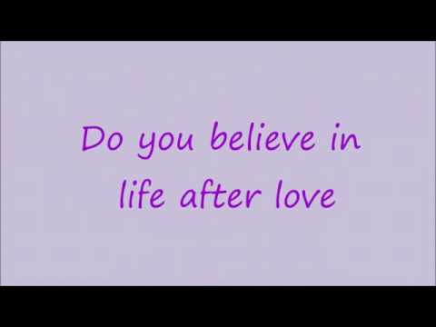 Download Do You Believe In Life After Love Lyrics Mp3 Mp4 Full Silent Mp3