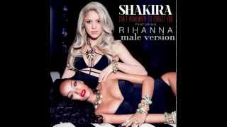 Shakira - Can't Remember to Forget You ft. Rihanna - male version