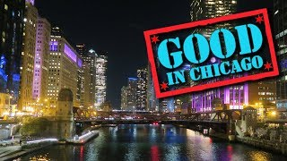 Good In Chicago: River North