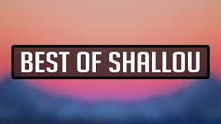 Best Of Shallou   ⚡Mixtape⚡